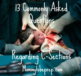 13 Commonly Asked Questions Regarding C-Sections