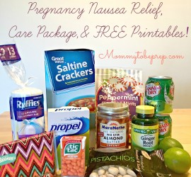 Pregnancy Nausea Relief, Care Package, & Free Printables | Mommy To Be Prep