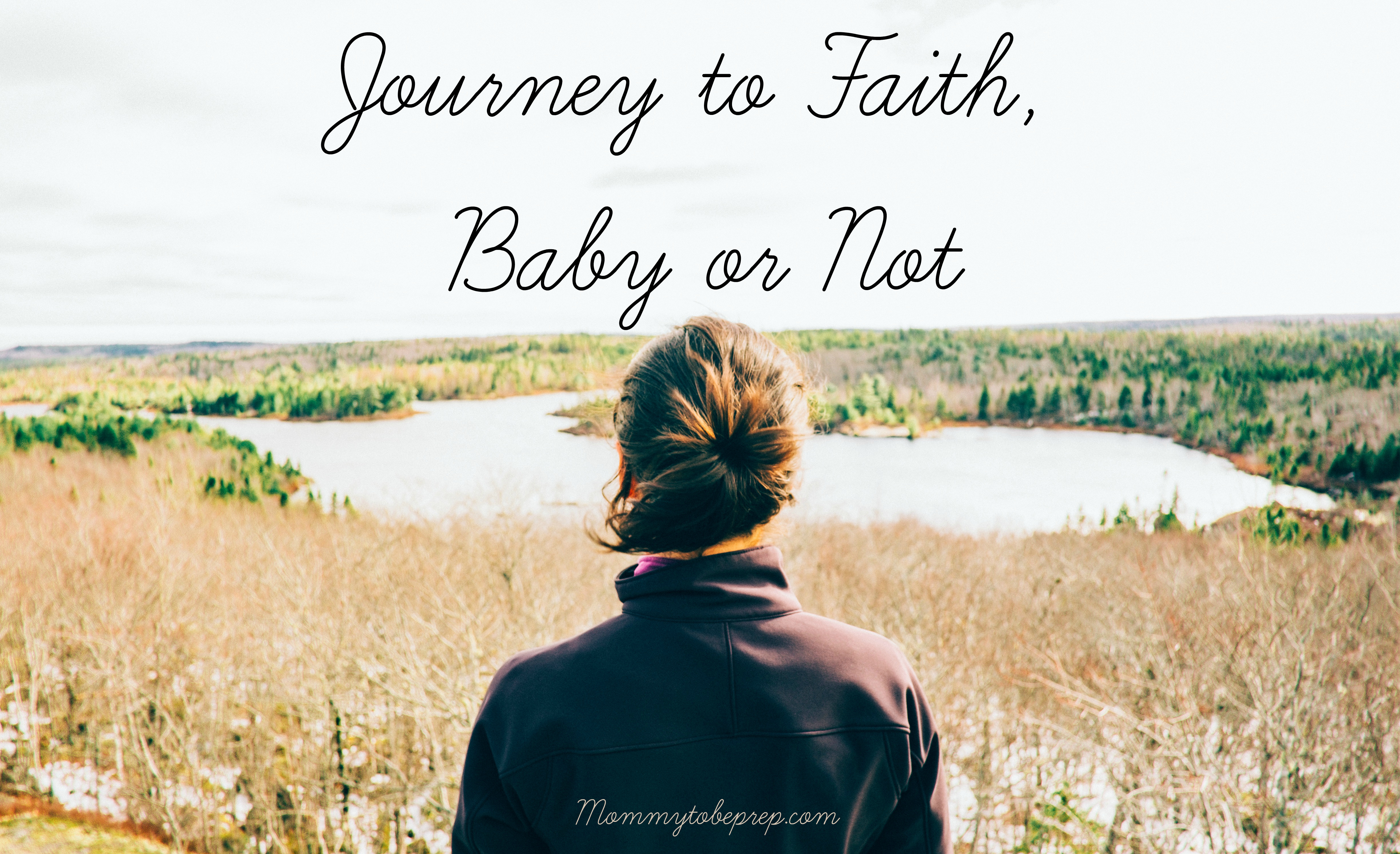 Journey to Faith, Baby or Not